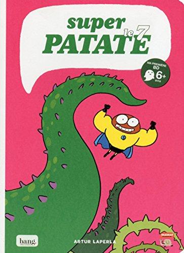 Super patate 7 (7) par Artur Laperla