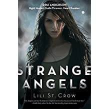 Strange Angels by Lili St. Crow (2009-09-03)