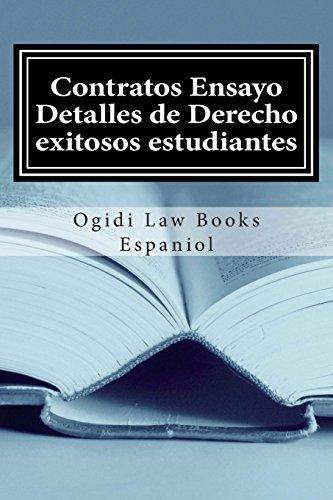 Contratos Ensayo Detalles de Derecho exitosos estudiantes: Look Inside!