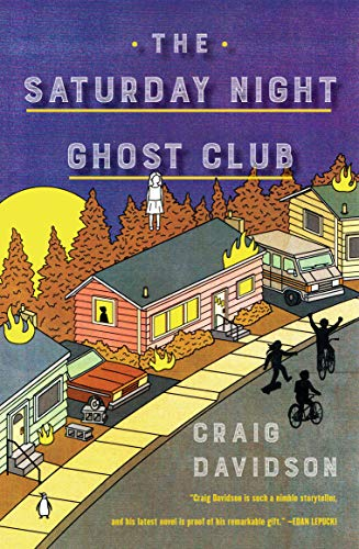 The Saturday Night Ghost Club: A Novel