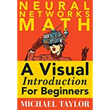 The Math of Neural Networks (English Edition)