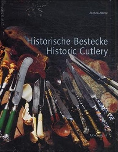 Historic Cutlery: Changing Shapes from the Palaeolithic to Modern Times