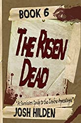 The Shores of the Dead Book 6: The Risen Dead: A Survivors Guide to the Zombie Apocalypse