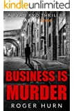 Business Is Murder (Kindle Single) (Ryan Kidd series)