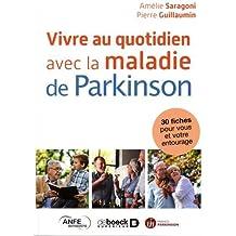 Vivre au quotidien avec la maladie de Parkinson