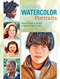Image de Realistic Watercolor Portraits: How to Paint a Variety of Ages and Ethnicities