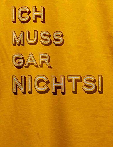 Ich Muss Gar Nichts 02 T-Shirt Gelb
