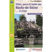 Villes parcs forets Hauts-de-Seine a pied 2011: FFR.VI92