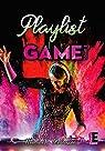 Playlist game, tome 2 par H-Rennesson