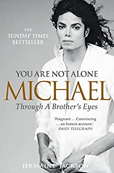 You Are Not Alone: Michael, Through a Brother's Eyes par [Jackson, Jermaine]