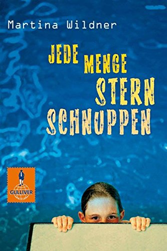 Buchcover Jede Menge Sternschnuppen: Roman (Gulliver, Band 693)