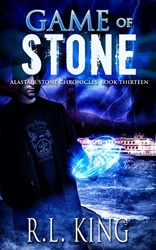 Game of Stone: A Novel in the Alastair Stone Chronicles (English Edition)