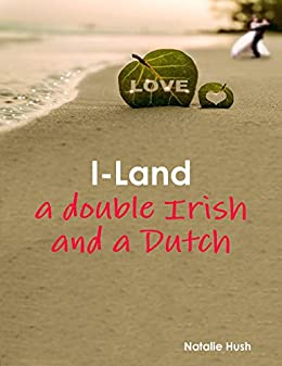 I-land: a double Irish and a Dutch by [Hush, Natalie]