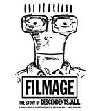 Filmage: The Story of Descendents / All [USA] [Blu-ray]