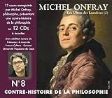 Contre Histoire de La Philosophe, Vol. 8 (Coffret 12 CD)