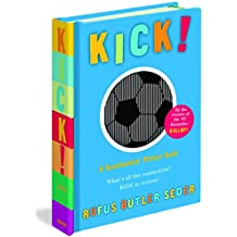 Kick! by Seder, Rufus Butler ( Author ) ON Oct-06-2008, Hardback
