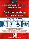 Droit du handicap et procédures : Guide juridique et pratique pour connaître et défendre ses droits