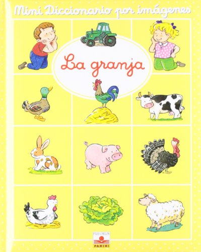 MINI DIC.IMAGENES LA GRANJA (Mini Diccionario Por Imagenes/ Mini Picture Dictionary) por Emilie Beaumont