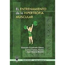 El Entrenamiento De La Hipertrofia Muscular