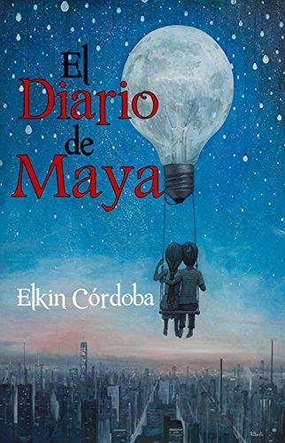 El Diario de Maya (Spanish Edition)
