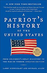 Patriot's History of the United States: From Columbus's Great Discovery to the War on Terror