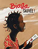 "Afficher ""Biaka sauvée !"""