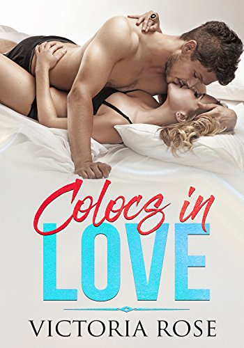 Colocs in Love par [Rose, Victoria]