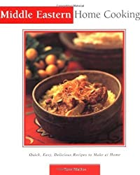 Middle Eastern Home Cooking: Quick, Easy, Delicious Recipes to Make at Home (Essential Asian Kitchen Series) by Tess Mallos (2002-12-15)