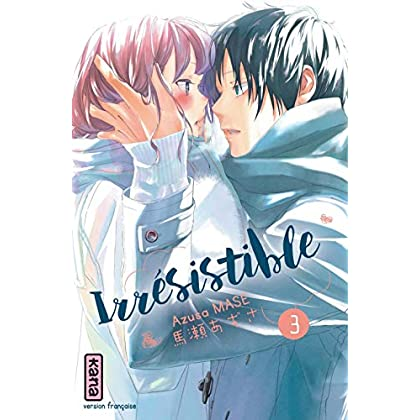 Irrésistible, tome 3