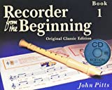 Recorder from the Beginning: Pupil'S Book 1 (CD dition) - Classic dition +CD