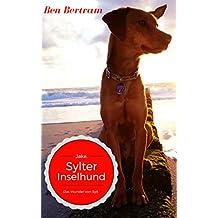 Das Wunder von Sylt: Jake, Sylter Inselhund