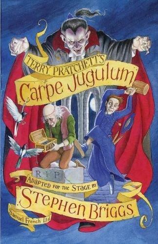 Carpe Jugulum: Play (Acting Edition S.)