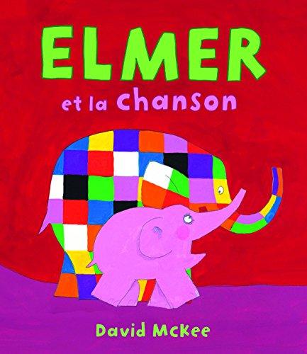 Elmer et la chanson