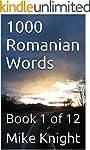 1000 Romanian Words: Book 1 of 12 (Es...