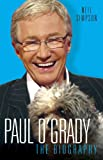 Image de Paul O'Grady - The Biography: The Biography