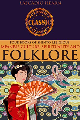 FOUR BOOKS OF SHINTO RELIGIOUS: GLEANINGS IN BUDDHA-FIELDS, IN GHOSTLY JAPAN, AN ATTEMPT AT INTERPRETATION, KWAIDAN: Stories and Studies of Strange Things ... Introduction to Japan (English Edition) por LAFCADIO HEARN