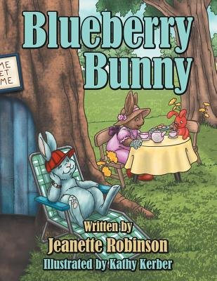 [ [ BLUEBERRY BUNNY BY(ROBINSON, JEANETTE )](AUTHOR)[PAPERBACK]