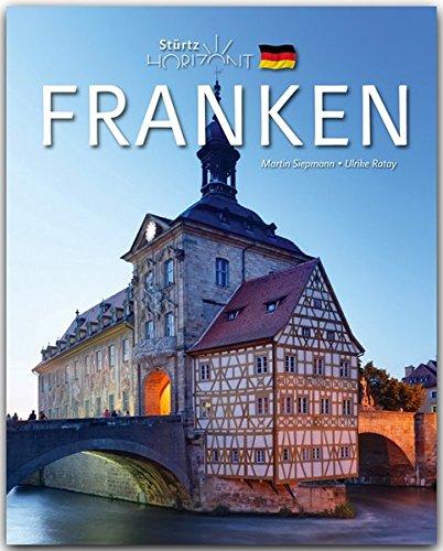 Horizont FRANKEN - 160 Seiten Bildband mit über 250 Bildern - STÜRTZ Verlag