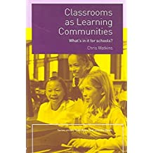 [Classrooms as Learning Communities] (By: Chris Watkins) [published: May, 2005]