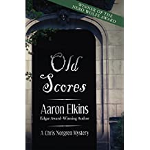 Old Scores (The Chris Norgren Mysteries)