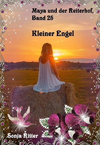 Kleiner Engel (Maya und der Reiterhof 25)