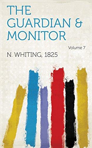 The Guardian & Monitor Volume 7 (English Edition) Guardian Monitor