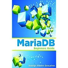 MariaDB: Beginners Guide (English Edition)