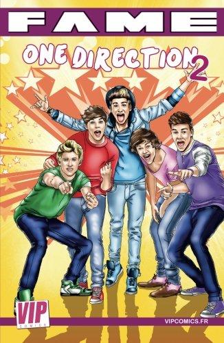 Fame One Direction 2: La seconde biographie de One Direction en B.D.