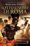 Image de Sotto il nome di Roma (Il destino dell'imperatore