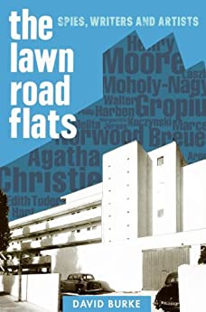The Lawn Road Flats: Spies, Writers and Artists par [Burke, David]