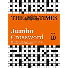 The Times 2 Jumbo Crossword Book 10: 60 of the World's Biggest Puzzles from the Times 2 (Times Mind Games)