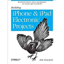By Mike Westerfield - Building iPhone and iPad Electronic Projects: Real-World Arduino, Sensor, and Bluetooth Low Energy Apps in techBASIC
