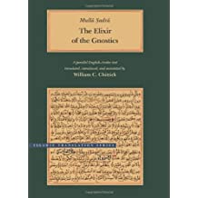 The Elixir of the Gnostics (Islamic Translation Series)