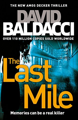 The Last Mile: An Amos Decker Novel (Amos Decker series, Band 2)